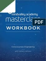 Applying Consciousness Engineering Masterclass by Vishen Lakhiani Workbook