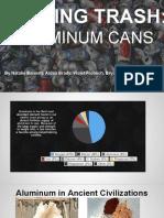 trash talk- aluminum cans