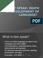 Text Speak(Tsega)