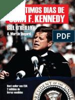 Os Ultimos Dias de John F Kenne - Bill O Reilly.epub