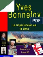 LA IMPERFECCIÓN ES LA CIMA, POR YVES BONNEFOY