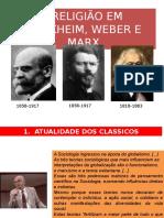A_RELIGIAO_EM_DURKHEIM_WEBER_MARX.pptx