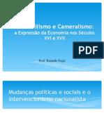 05 Mercantilismo e Cameralismo