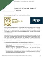 Investimentos Garantidos Pelo FGC - Fundo Garantidor de Créditos - Clube Dos Poupadores