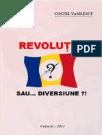 Costel Vasilescu - Decembrie '89. Revoluție sau... diversiune?!