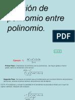 13) Polinomio Entre Polinomio.