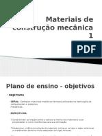 Materiais de construção mecânica 1 - Aula 1.pptx
