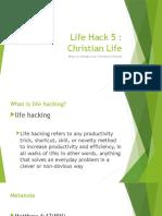 Life Hack 5