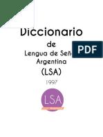 Diccionario de Lengua de Señas Argentina (LSA) - 1997 - LSA Argentina