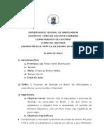 Plano de Aula. Processo de Abolição e as experiencias de escravidão e liberdade. Felipe Farret Brunhauser