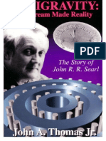 John Searl Anti Gravity the Dream Made Reality