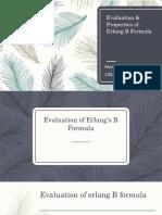 Evaluation & Properties of Erlang B Formula