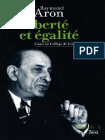 (Audiographie) Raymond Aron_ Pierre Manent-Liberté et égalité _ cours au Collège de France-EHESS (2013)