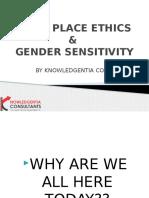 Work Place Ethics & Gender Sensitivity