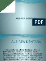 314700910-albirea-dentara.pptx