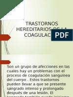Trastornos Hereditarios de La Coagulación