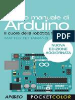 Matteo Tettamanzi - Piccolo Manuale Di Arduino. Il Cuore Della Robotica Fai Da Te (2012)