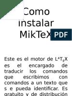 Como Instalar MikTeX