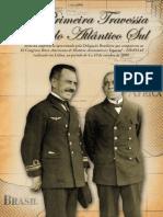 CAMBESES JR., Manuel. A Primeira Travessia Aérea Do Atlântico Sul