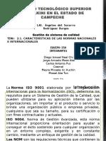 2.1. CARACTERÍSTICAS DE LAS NORMAS NACIONALES E INTERNACIONALES.pptx