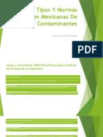 Tipos Y Normas Oficiales Mexicanas de Contaminantes