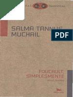MUCHAIL, Salma Tannus. Foucault, simplesmente.pdf