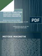 Metode Penelitian Geofisis Dengan Metode Magnetik Ppt