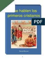 Que Hablen Los Primeros Cristianos David Bercot Diarios de Avivamientos