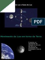 Movimentos Da Lua e Fases Da Lua