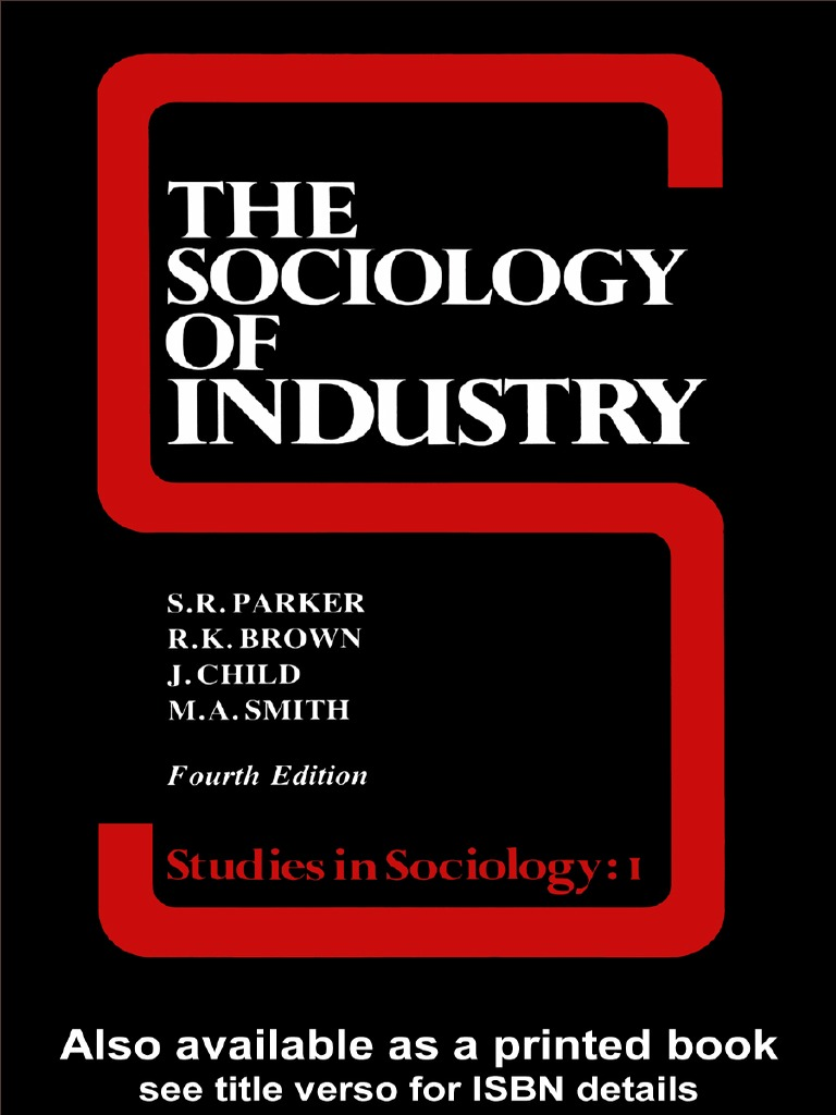 S r parker the sociology of industry studies in sociology 1988 s r parker the sociology of industry studies in sociology 1988 sociology max weber fandeluxe Gallery