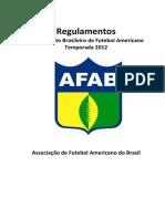 Regulamento do Campeonato Brasileiro de Futebol Americano de 2012 da AFAB