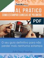 Manual Pratico Como Estampar Caneca de Polimero