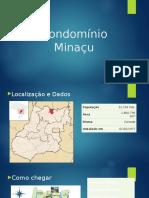 Condomínio Minaçu.pptx