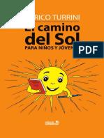 ...El Camino Del Sol Para Niños...*...