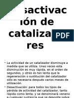 desactivacion de catalizadores