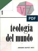 Teología del mundo. Metz, Johann Baptist.pdf