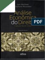 MACKAAY, E_ ROUSSEAU, S. Análise Econômica do Direito. O risco e o seguro.
