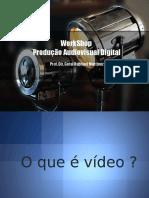 Aula Produção de Vídeo