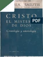 Cristo. El Misterio de Dios II. Crsitología y Soteriología. Gonzalez Gil, Manuel