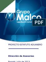 Presentación Estatuto Aduanero 2013-07-04 V2 (2)