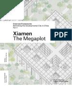 Xiamen the Megaplot