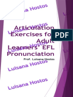 Articulation Exercises for Adult Learners' EFL Pronunciation by Luisana Hostos