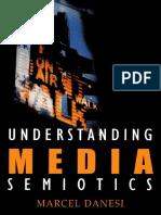 Marcel Danesi-Understanding Media Semiotics -A Hodder Arnold Publication (2002) Copy