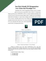 Pengolahan Data Seismik 2D Menggunakan Software Echos Dari Paradigm 14.1