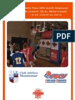 I Torneo Minibasket Hogueras de Alicante y Fiesta Final Circuito Días del Mini en el C. A. Montemar (19-20 junio)