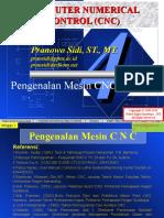 Presentasi CNC Minggu_1 (Pengenalan Mesin CNC)
