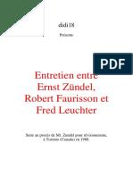 Zündel Ernst - Entretien Entre Ernst Zündel, Robert Faurisson Et Fred Leuchter