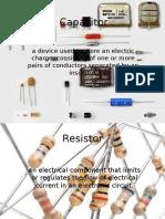 Capacitor, resistor .pptx