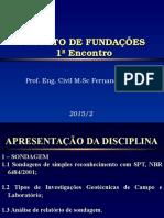 1a Encontro Proj. Fundações