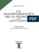 Apel, Karl-Otto - La Transformación de La Filosofía. Tomo I